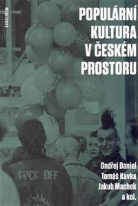 Populární kultura v českém prostoru
