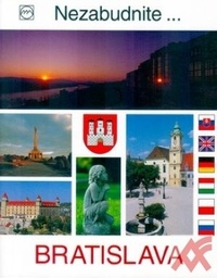 Bratislava - nezabudnite ...