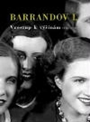 Barrandov I. Vzestup k výšinám
