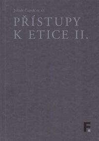 Přístupy k etice II.