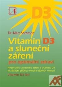 Vitamin D3 a sluneční záření. Pro optimální zdraví