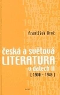 Česká a světová literatura v datech II. (1900-1945)