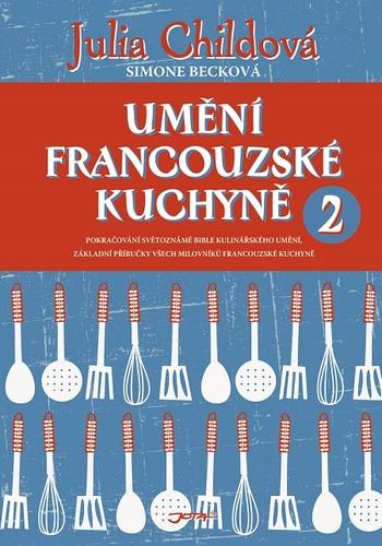 Umění francouzské kuchyně 2