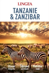 Tanzanie a Zanzibar - velký průvodce