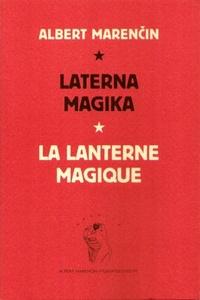 Laterna Magika / La Lanterne Magique