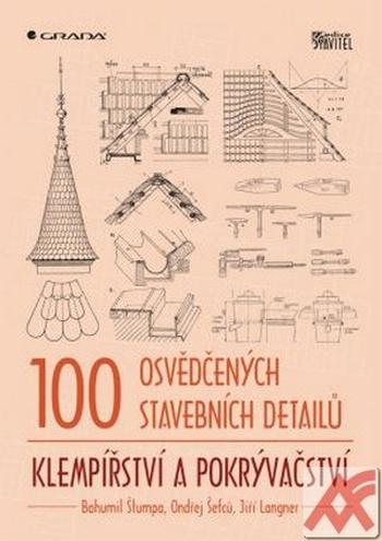 100 osvědčených stavebních detailů. Klempířství a pokrývačství