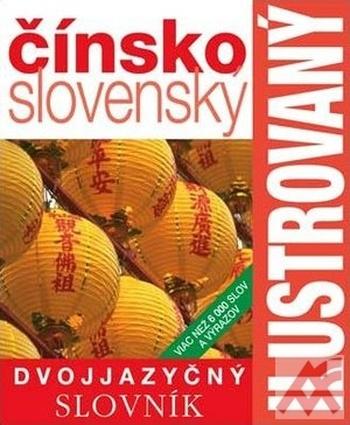 Čínsko-slovenský dvojjazyčný ilustrovaný slovník