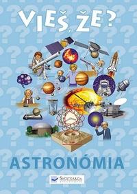 Vieš, že? Astronómia