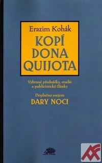 Kopí Dona Quijota. Vybrané přednášky, studie a publicistické články