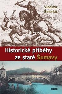 Historické příběhy ze staré Šumavy