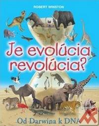 Je evolúcia revolúcia? Od Darwina k DNA
