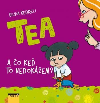 TEA A čo keď to nedokážem?
