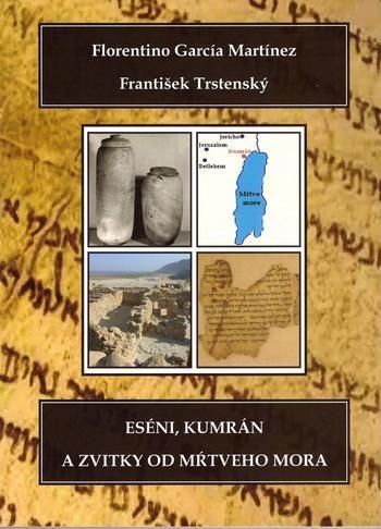 Eséni, Kumrán a zvitky od Mŕtveho mora