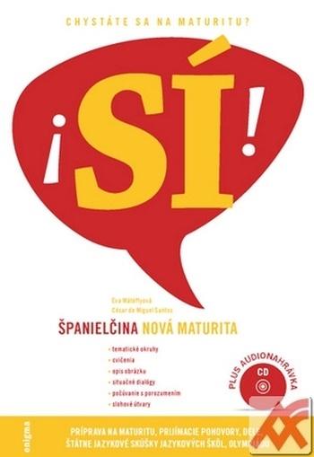 Španielčina SÍ! - Nová maturita + CD