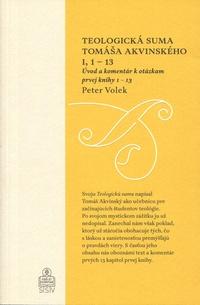 Teologická suma Tomáša Akvinského I, 1 - 13