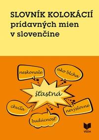 Slovník kolokácií prídavných mien v slovenčine