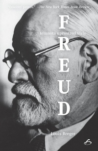 Freud - temnota uprostred vízie