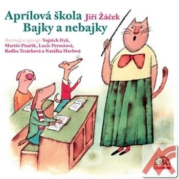 Aprílová škola / Bajky i nebajky - CD (audiokniha)