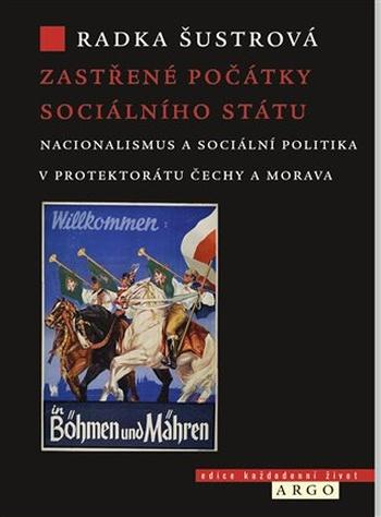 Zastřené počátky sociálního státu