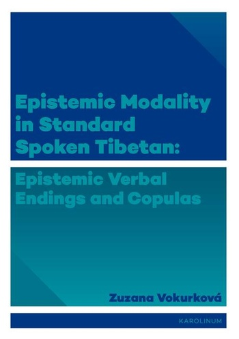 Epistemic modality in spoken standard Tibetian: epistemic verbal endings and cop