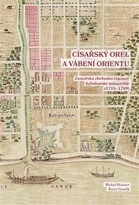 Císařský orel a vábení Orientu
