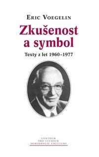 Zkušenost a symbol. Texty z let 1960-1977