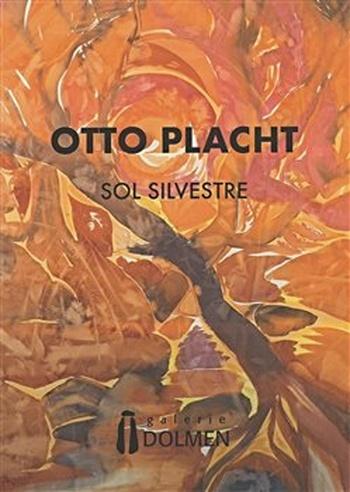Otto Placht. Sol Silvestre