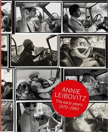 Annie Leibovitz: The Early Years, 1970-1983