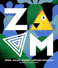 ZOOM - An Epic Journey Through Triangles