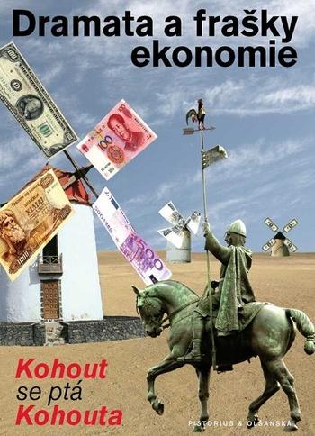 Dramata a frašky ekonomie