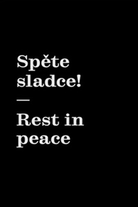 Spěte sladce! / Rest in peace