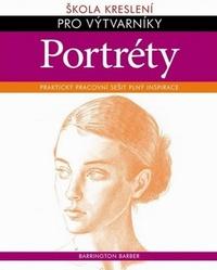 Portréty. Škola kreslení pro výtvarníky
