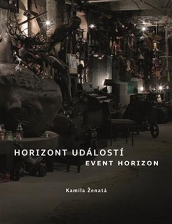 Horizont událostí. Část první / Event Horizon. Part One