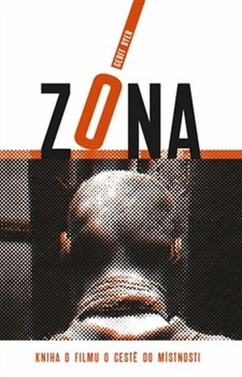 Zóna. Kniha o filmu O cestě do místnosti
