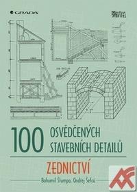 100 osvědčených stavebních detailů. Zednictví