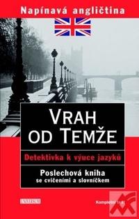 Vrah od Temže. Napínavá angličtina - audio CD + kniha