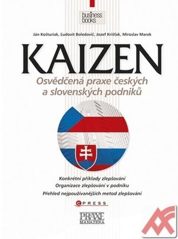 Kaizen. Osvědčená praxe českých a slovenských podniků