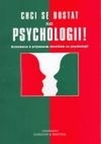 Chci se dostat na psychologii!