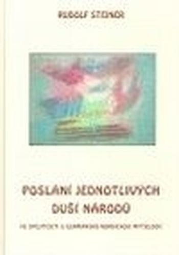 Poslání jednotlivých duší národů ve spojitosti s germánsko-nordickou mytologií