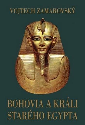Bohovia a králi starého Egypta