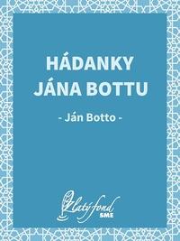Hádanky Jána Bottu
