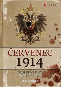 Červenec 1914. Poslední dny před válkou