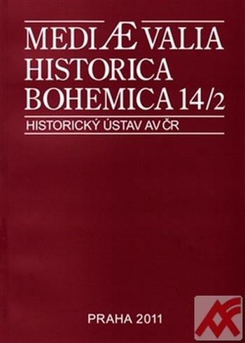 Mediaevalia Historica Bohemica 14/2 2012