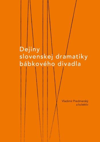 Dejiny slovenskej dramatiky bábkového divadla