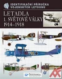 Letadla 1. světové války 1914-1918. Identifikační příručka vojenských letounů