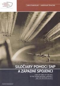 Siločiary pomoci SNP a západní spojenci