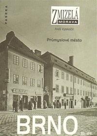 Brno III. - Zmizelá Morava