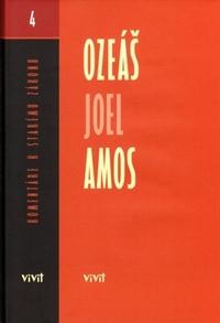 Ozeáš, Joel, Amos. Komentáre k Starému zákonu (4)