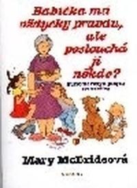 Babička má vždycky pravdu, ale ...