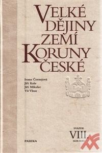 Velké dějiny zemí Koruny české VIII. 1618-1683